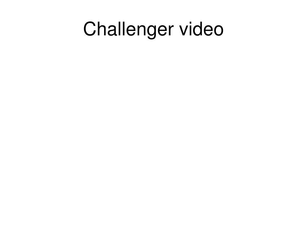 Challenger video