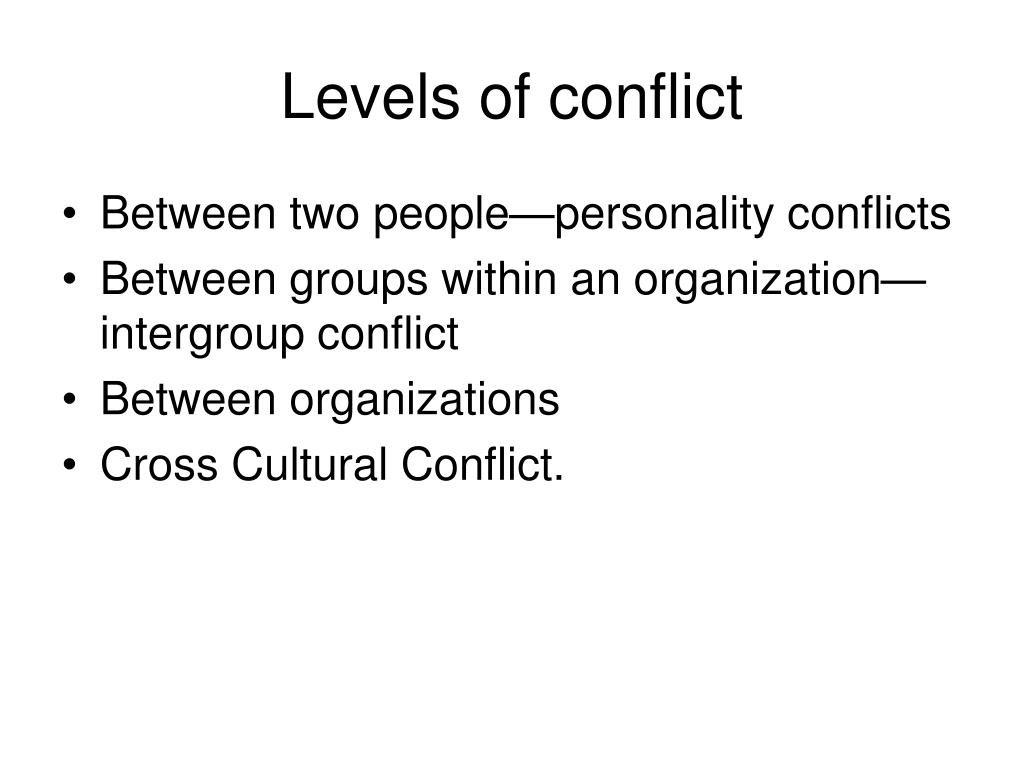 Levels of conflict