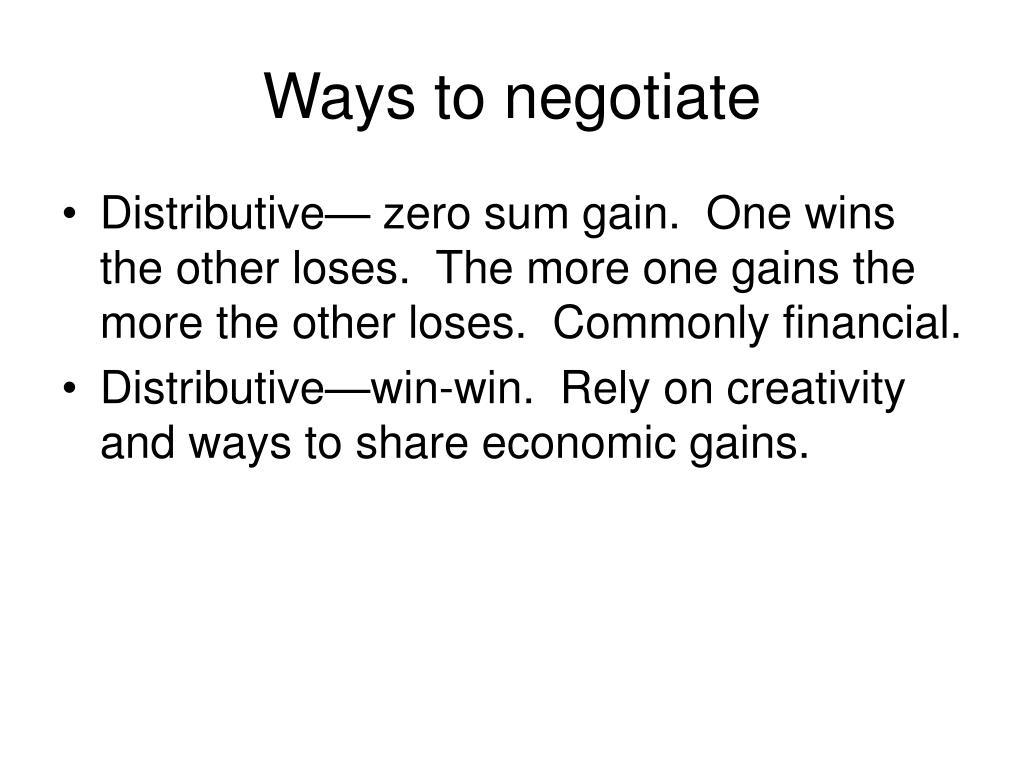 Ways to negotiate