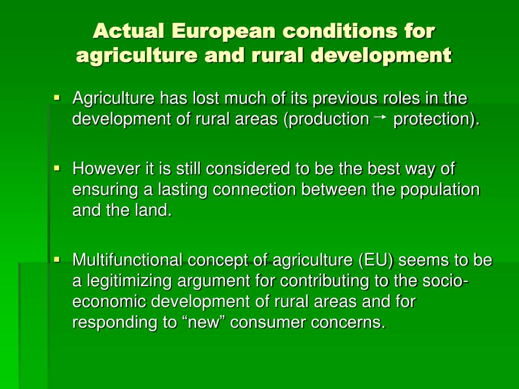 actual european conditions for agriculture and rural development l.