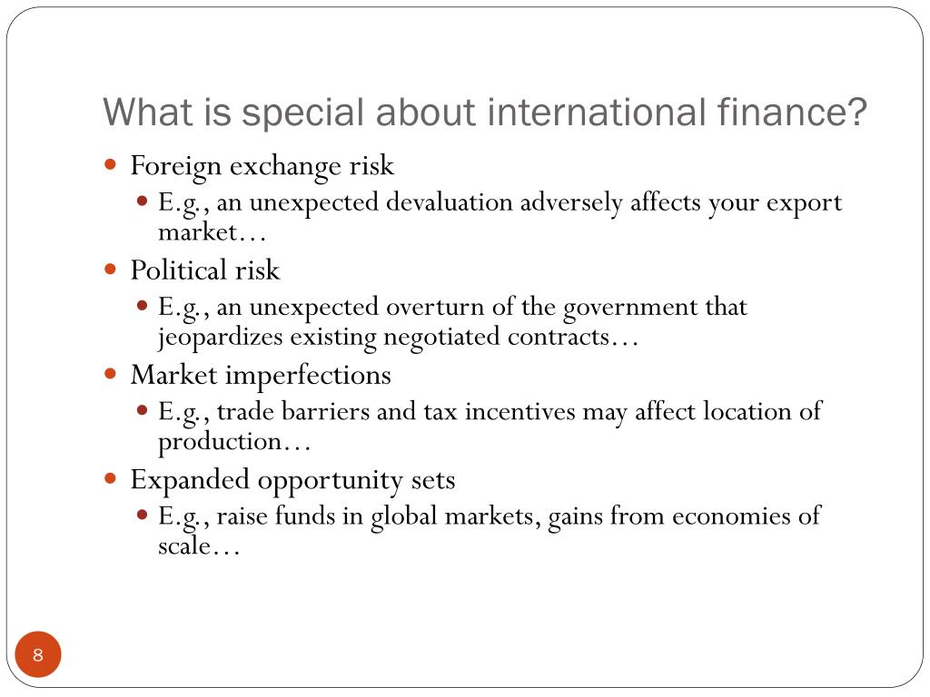 What is special about international finance?