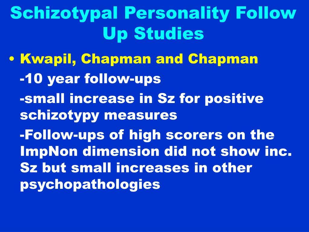 Schizotypal Personality Follow Up Studies