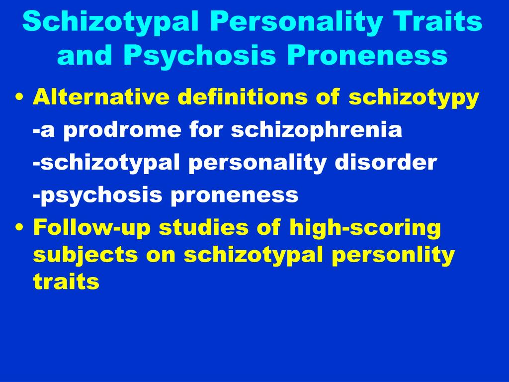 Schizotypal Personality Traits