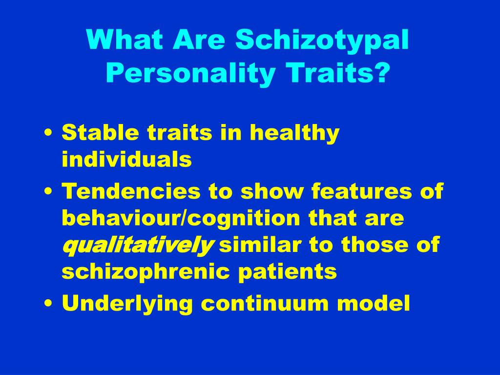 What Are Schizotypal Personality Traits?