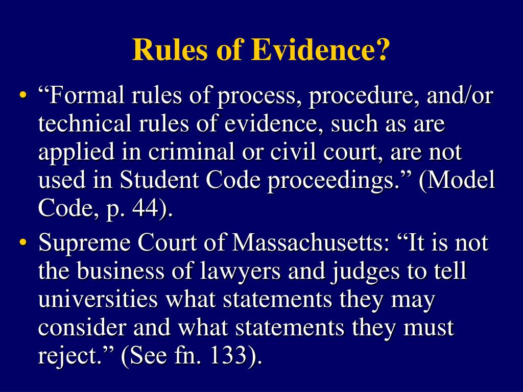 Rules of Evidence?