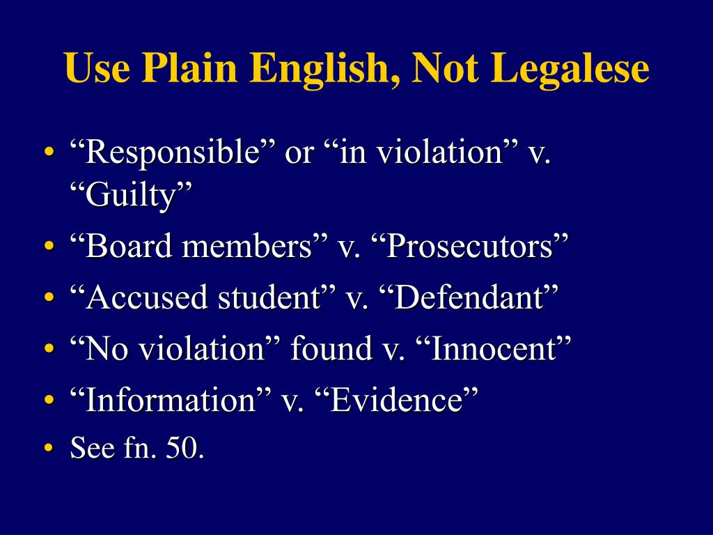 Use Plain English, Not Legalese