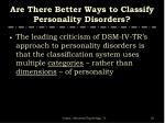 are there better ways to classify personality disorders