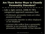 are there better ways to classify personality disorders82