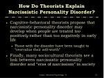 how do theorists explain narcissistic personality disorder51