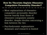 how do theorists explain obsessive compulsive personality disorder