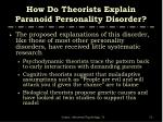 how do theorists explain paranoid personality disorder