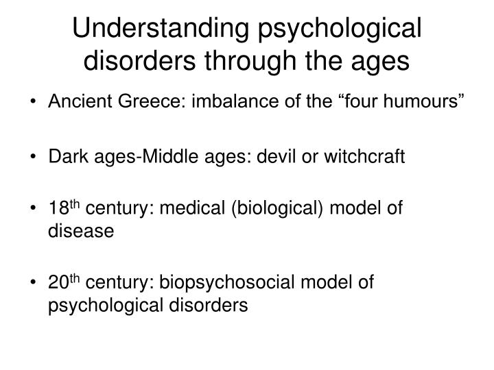 Understanding psychological disorders through the ages