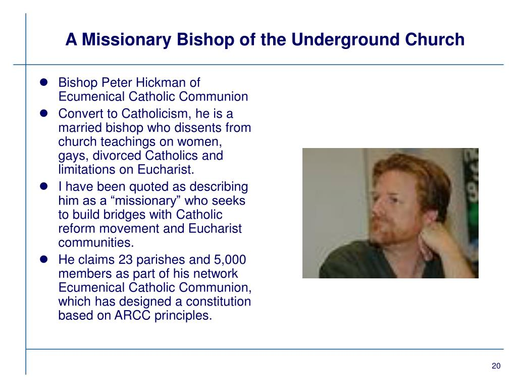 A Missionary Bishop of the Underground Church