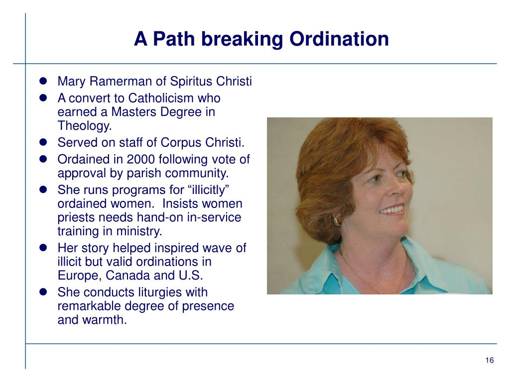 A Path breaking Ordination