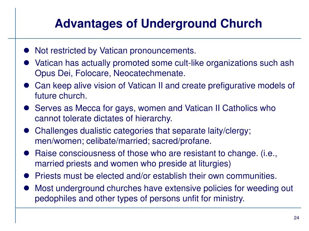 Advantages of Underground Church