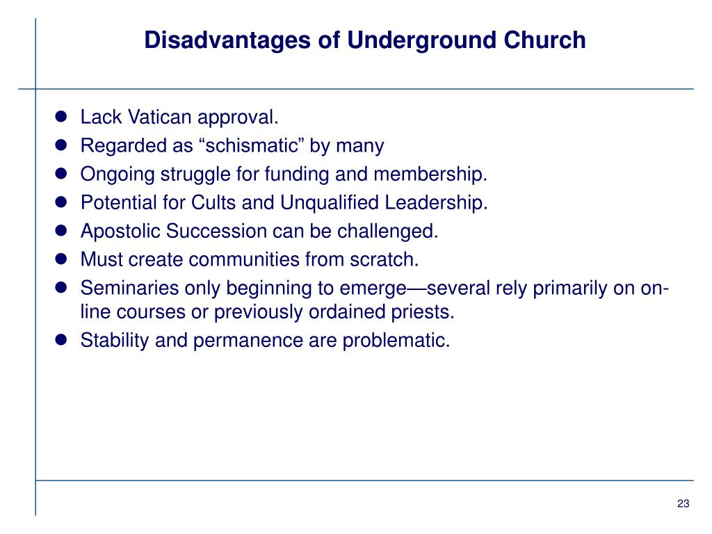 Disadvantages of Underground Church