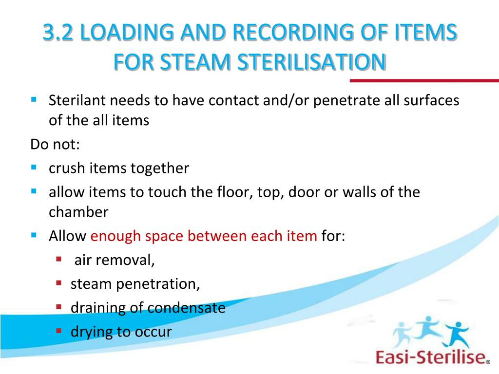 3.2 LOADING AND RECORDING OF ITEMS FOR STEAM STERILISATION