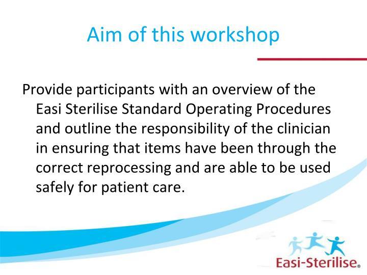 Aim of this workshop