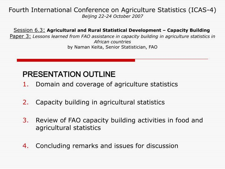 Fourth International Conference on Agriculture Statistics (ICAS-4)