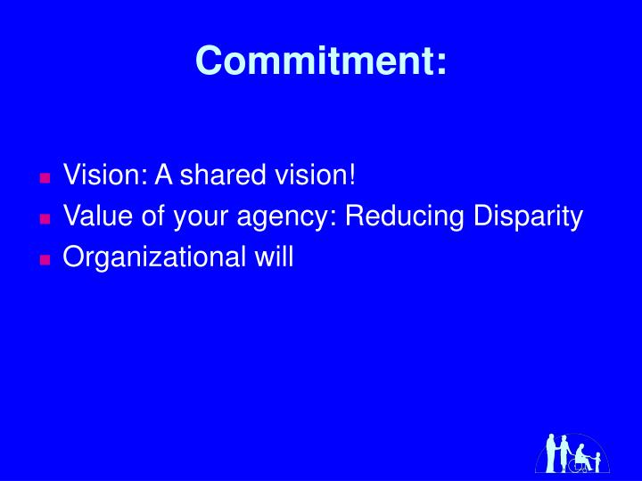 Commitment: