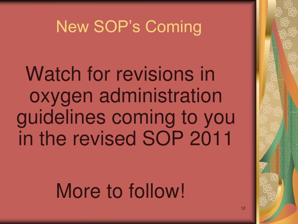 New SOP's Coming