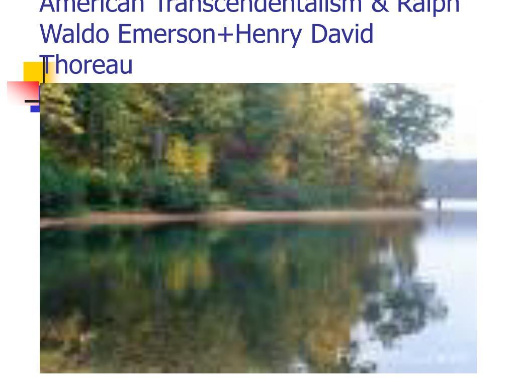 american transcendentalism ralph waldo emerson henry david thoreau