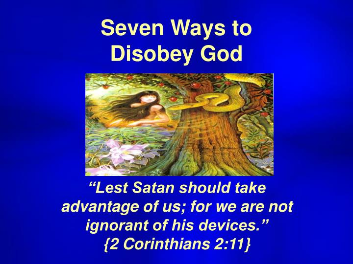 seven ways to disobey god n.