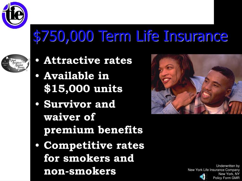 $750,000 Term Life Insurance