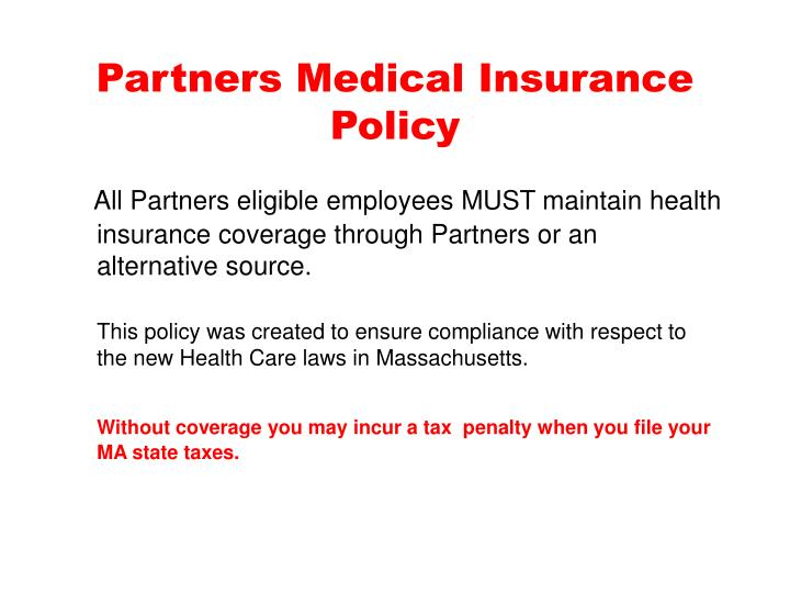 Partners medical insurance policy