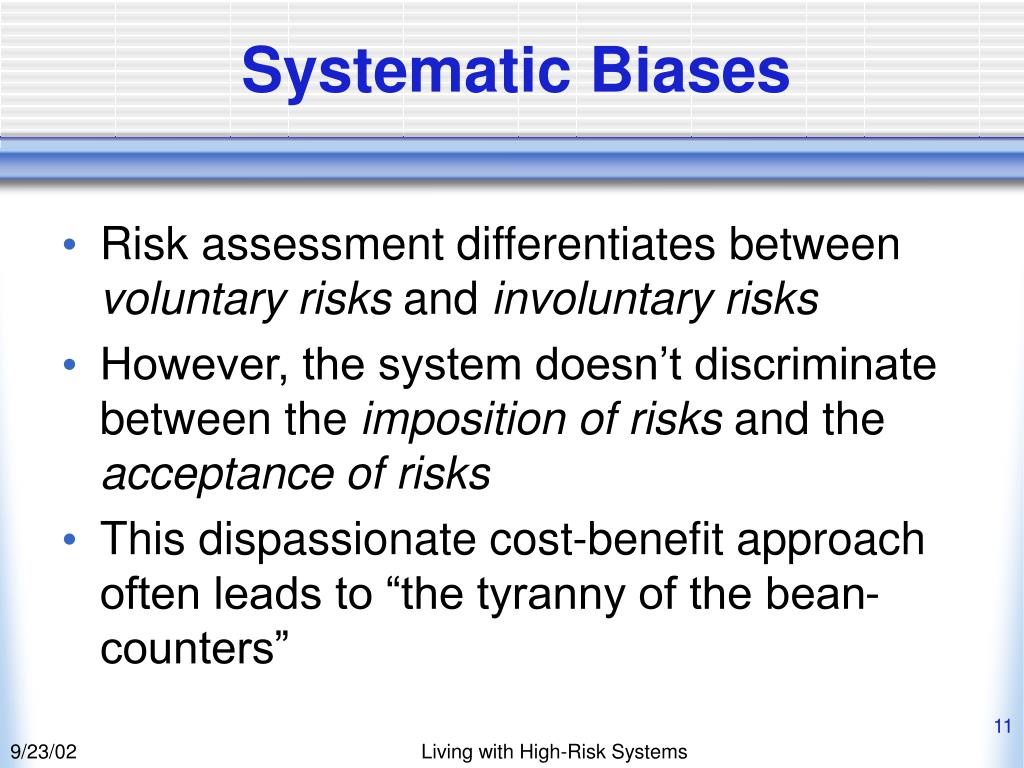 Systematic Biases