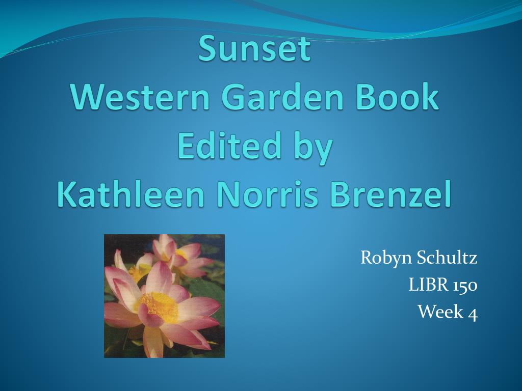 sunset western garden book edited by kathleen norris brenzel l.
