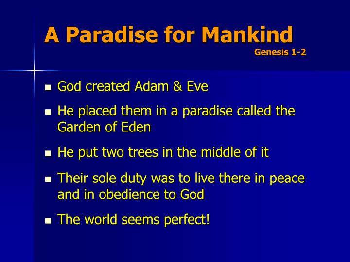 A paradise for mankind genesis 1 2