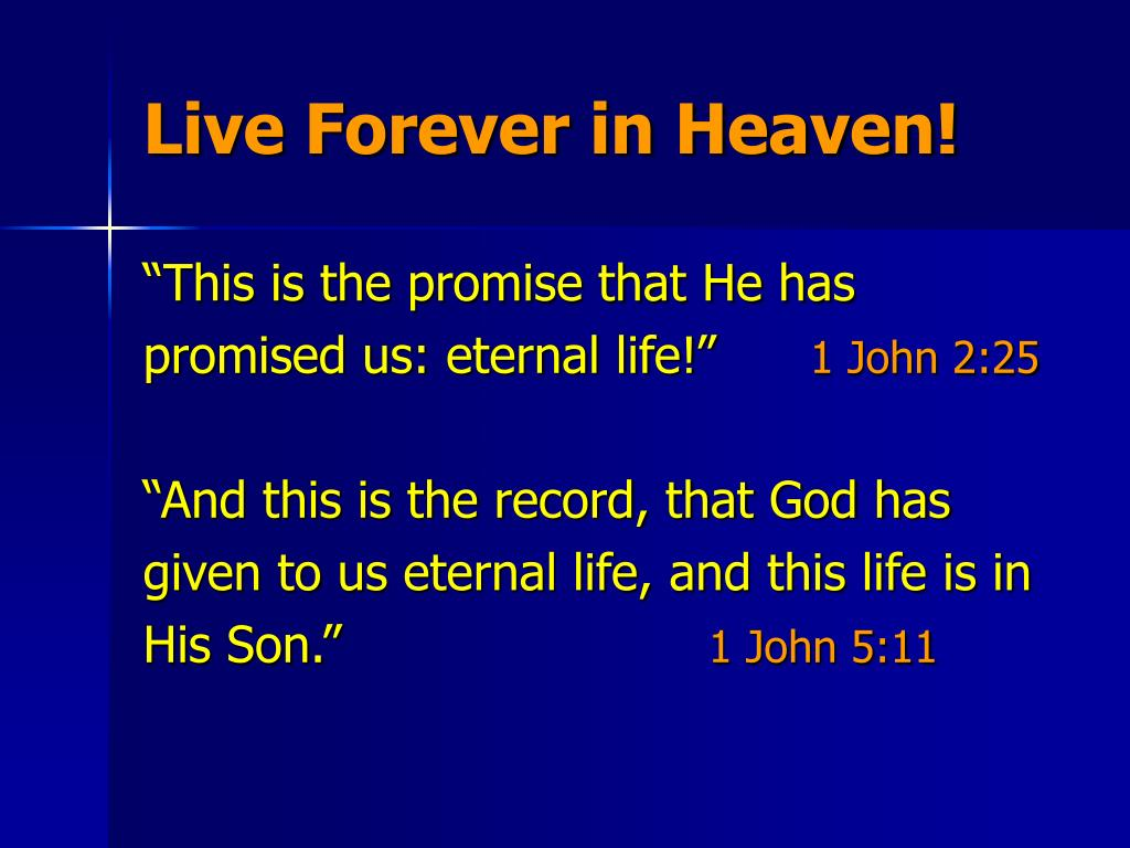 Live Forever in Heaven!
