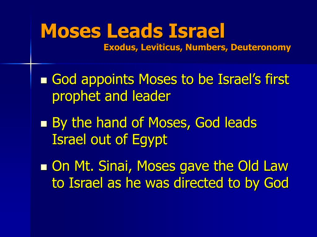 Moses Leads Israel