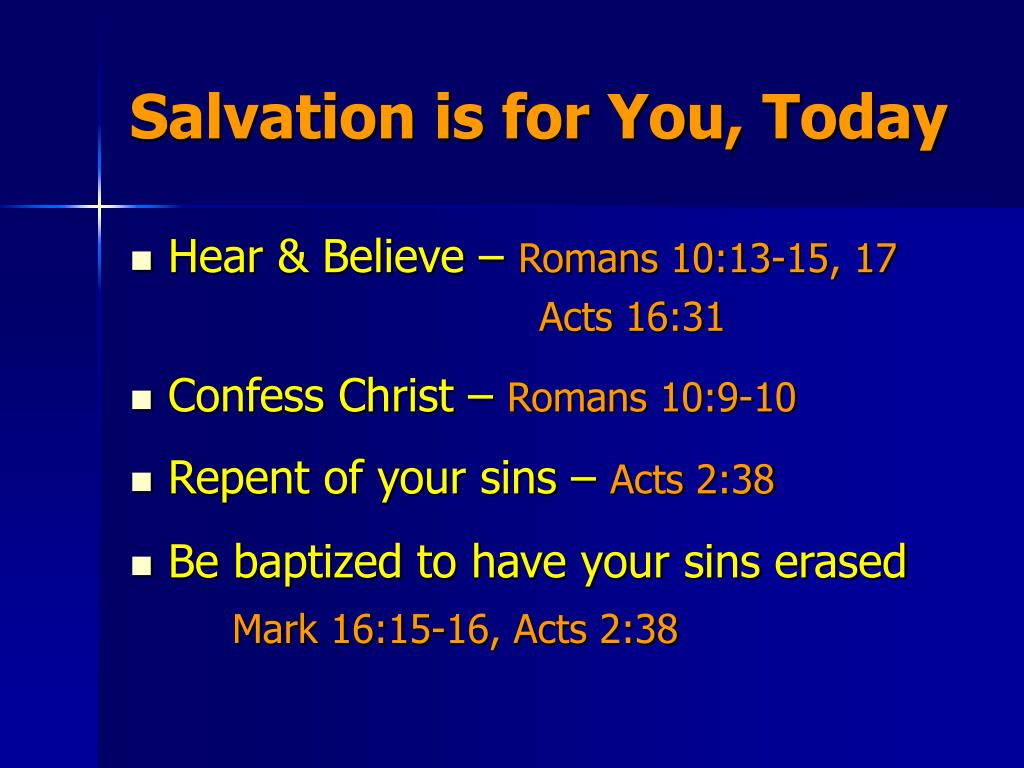 Salvation is for You, Today