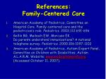 references family centered care