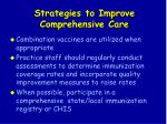 strategies to improve comprehensive care32