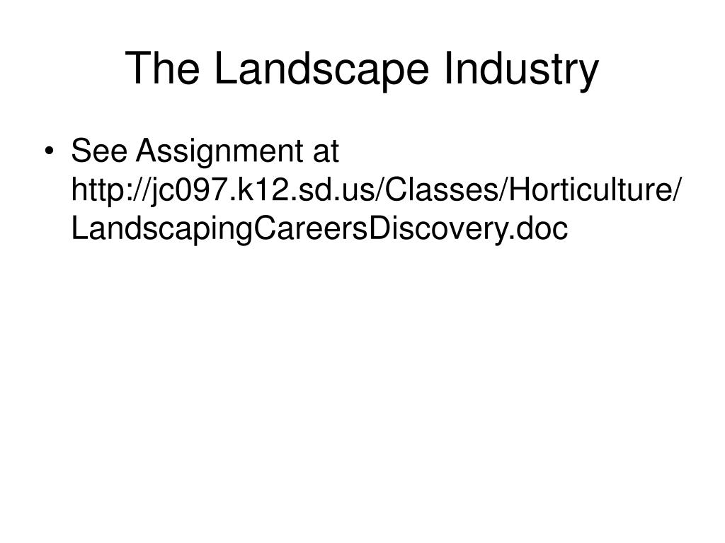 The Landscape Industry