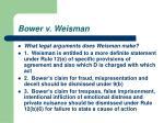 bower v weisman38