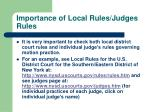importance of local rules judges rules