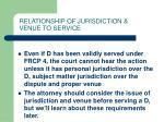 relationship of jurisdiction venue to service