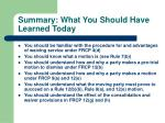 summary what you should have learned today