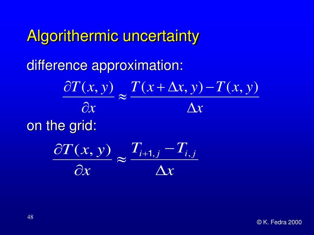 Algorithermic uncertainty
