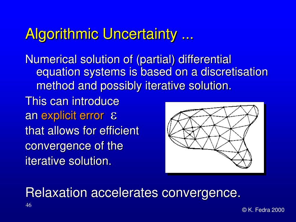 Algorithmic Uncertainty ...