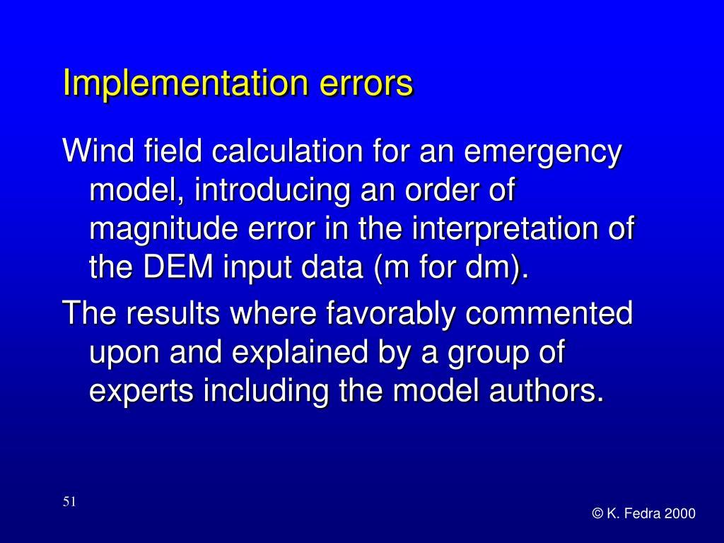 Implementation errors