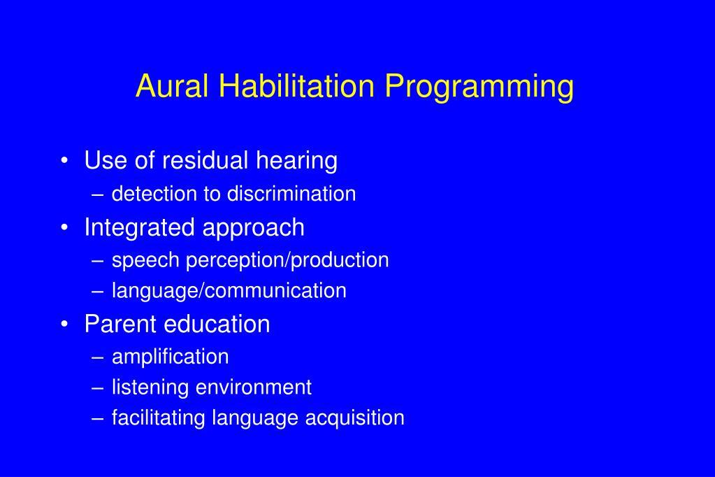 Aural Habilitation Programming