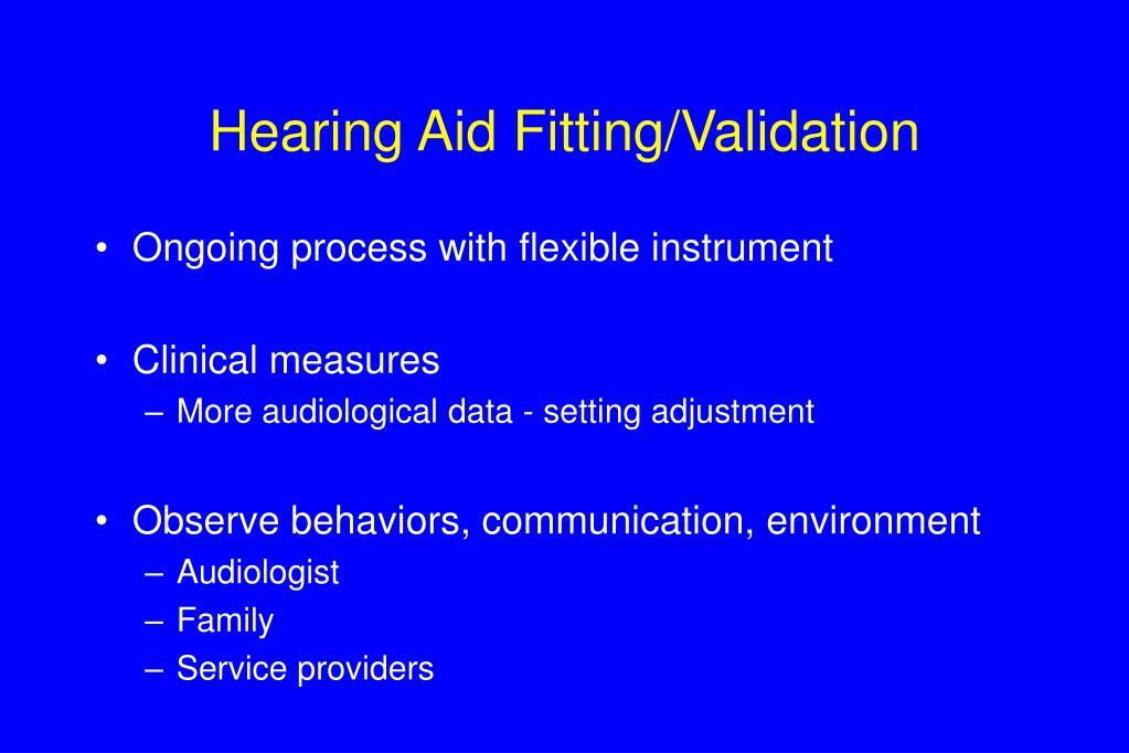 Hearing Aid Fitting/Validation