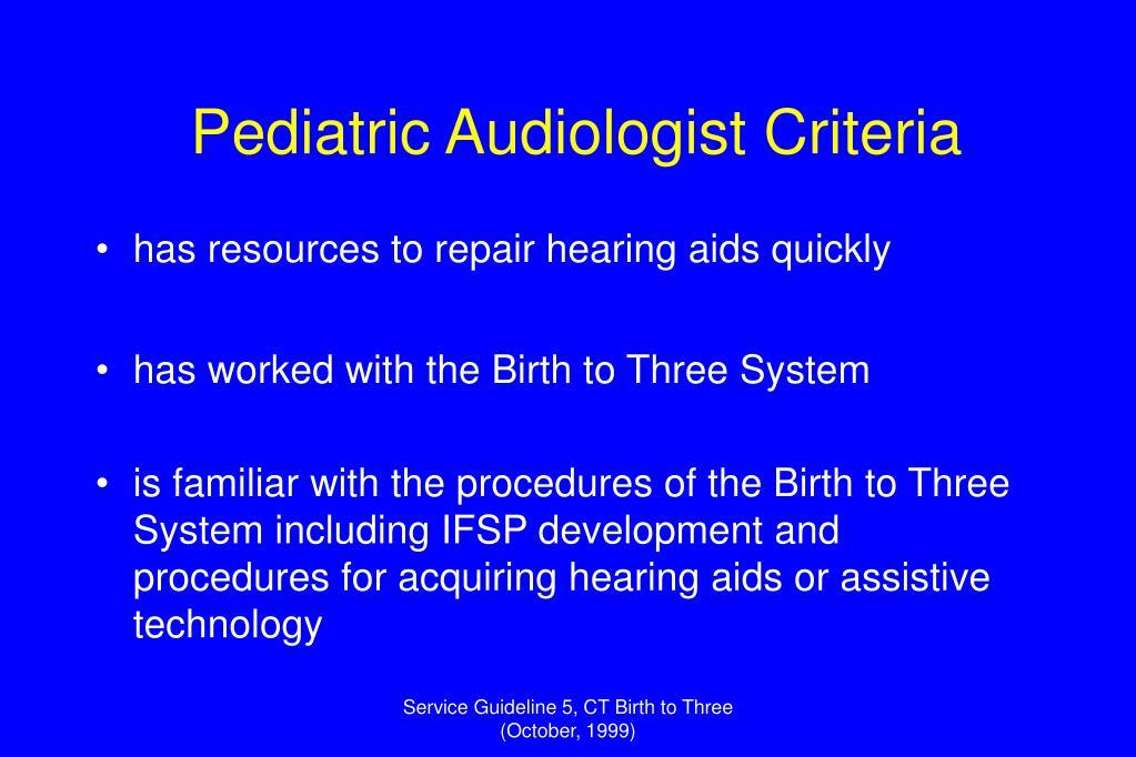 Pediatric Audiologist Criteria
