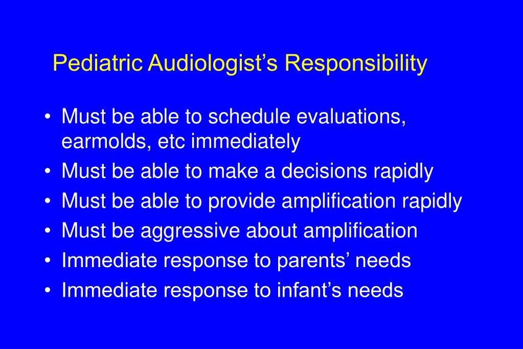 Pediatric Audiologist's Responsibility