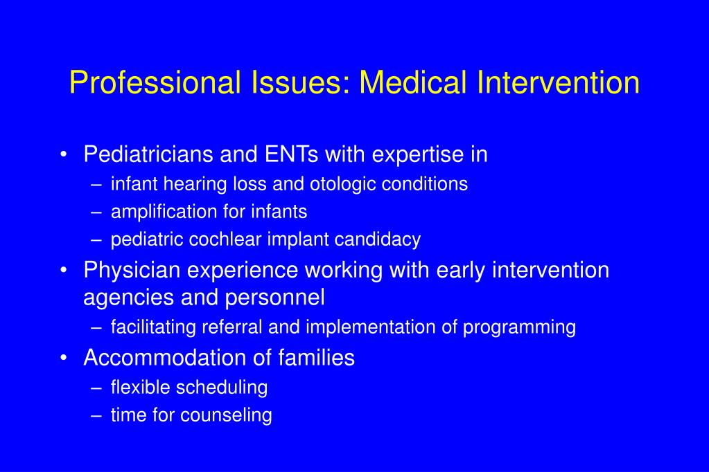 Professional Issues: Medical Intervention